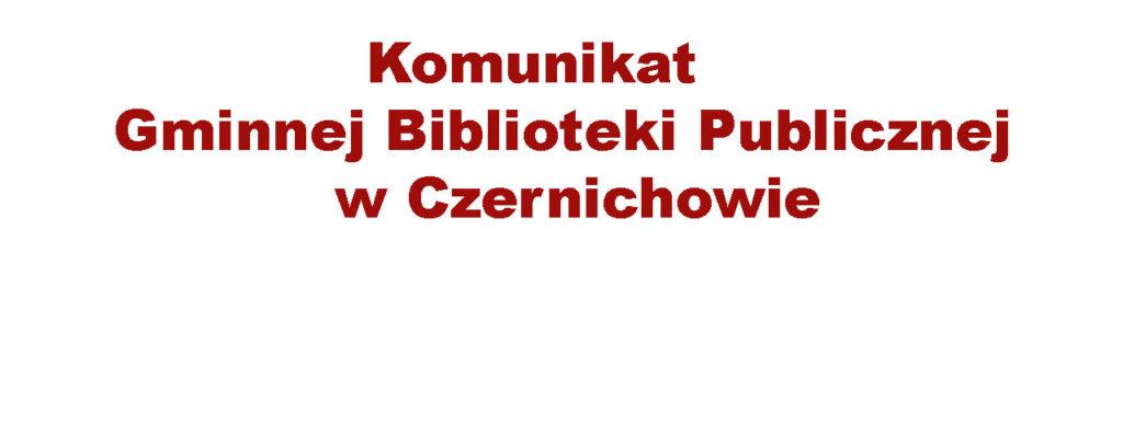 Otwarcie Gminnej Biblioteki Publicznej w Czernichowie
